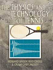 The Physics and Technology of Tennis ISBN 0972275908, 0-9722759-0-8